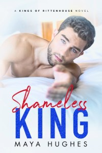 Shameless King by Maya Hughes Release & Review