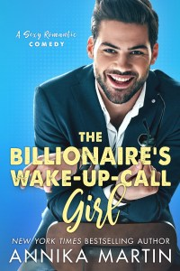 The Billionaire's Wake-Up-Call Girl by Annika Martin Blog Tour & Review