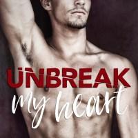 Unbreak My Heart by Lauren Blakely Release Blitz & Review