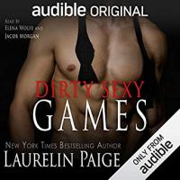 Audio Review: Dirty Sexy Games by Laurelin Paige