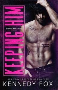 Keeping Him by Kennedy Fox Release Blitz & Review