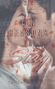 Ten Reasons to Stay by Candace Knoebel Blog Tour & Review