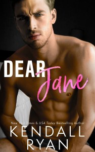 Dear Jane by Kendall Ryan Release Blitz and Review