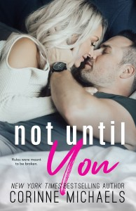 Not Until You by Corinne Michaels Release & Review