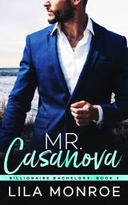Mr. Casanova by Lila Monroe Release Blitz & Review
