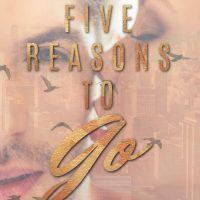 Five Reasons To Go Blog Tour & Review