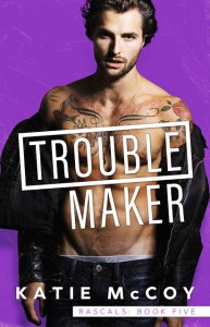 Troublemaker by Katie McCoy Release & Dual Review