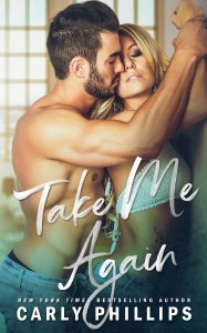 Take Me Again by Carly Phillips Release Blitz & Review