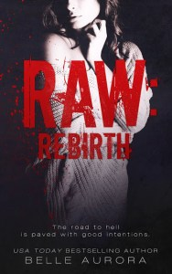 Raw Rebirth by Belle Aurora Release & Review