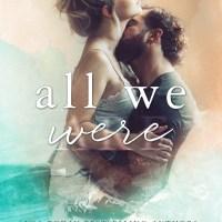 All We Were by Elisabeth Grace & Michelle Lynn Release Blitz & Review