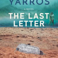 The Last Letter by Rebecca Yarros Release & Review