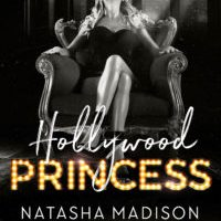 Hollywood Princess by Natasha Madison Release & Dual Review