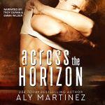Across the Horizon by Aly Martinez