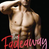 The Fadeaway by Rebecca Jenshak Release & Review