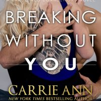 Breaking Without You by Carrie Ann Ryan Release & Review