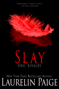 Slay: Rivalry by Laurelin Paige