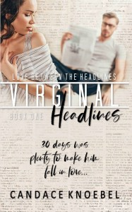 Virginal Headlines by Candace Knoebel Release & Review