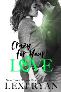 Crazy for you Love by Lexi Ryan Blog Tour | Review
