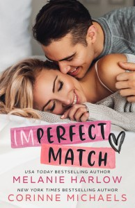 Imperfect Match by Melanie Harlow and Corinne Michaels Blog Tour   Review