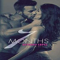 Seven Months by Bethany Lopez Audio Review