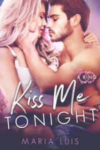Kiss Me Tonight by Maria Luis Review