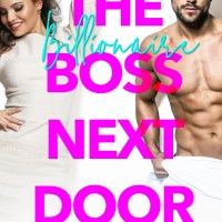 The Billionaire Boss Next Door by Max Monroe Blog Tour | Review