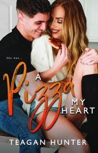 A Pizza My Heart by Teagan Hunter Release Blitz & Review