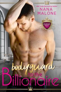Bodyguard to the Billionaire by Nana Malone Release | Review