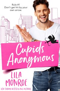 Cupids Anonymous by Lila Monroe Release Blitz & Review
