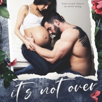 It's Not Over by Kaylee Ryan & Lacey Black Release & Dual Review
