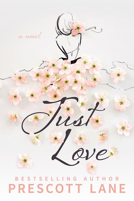 Just Love by Prescott Lane