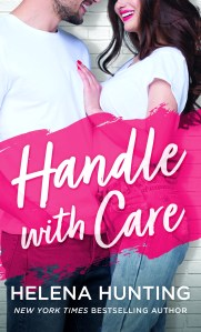 Handle with Care by Helena Hunting Blog Tour