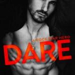 DARE - A Rock Star Hero by SL Scott