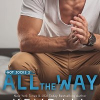 All The Way by Kendall Ryan Release Blitz & Review