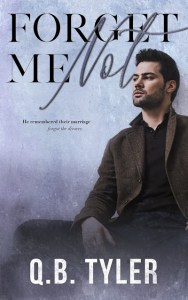 Forget Me Not by Q.B. Tyler Release & Review