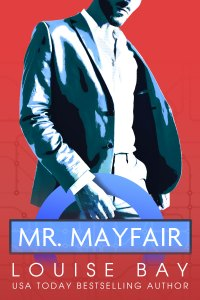 Mr. Mayfair by Louise Bay Release Blitz & Review