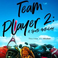 Team Player 2: A Sports Anthology Release & Review