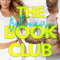 The Billionaire Book Club by Max Monroe Blog Tour & Review