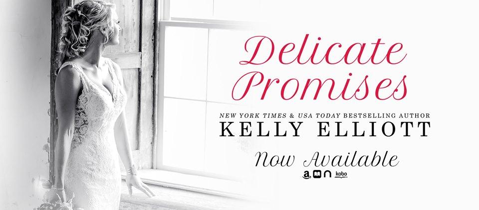 Delicate Promises by Kelly Elliott banner