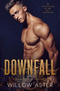 Downfall by Willow Aster Release & Review