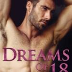 Dreams of 18 by Saffron A. Kent