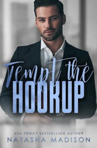 Tempt the Hookup by Natasha Madison Release & Dual Review