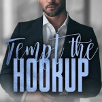 Tempt the Hookup by Natasha Madison