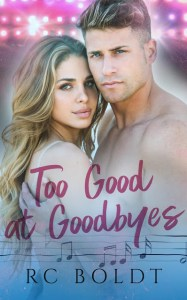 Too Good at Goodbyes by RC Boldt Release & Dual Review