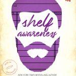 Shelf Awareness by Katie Ashley
