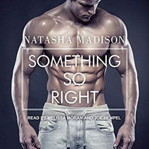 Audio Review: Something So Right by Natasha Madison