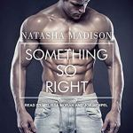 Something So Right by Natasha Madison (Audio)