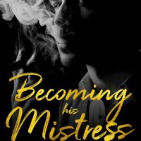 Becoming His Mistress by Hayley Faiman Blog Tour & Review