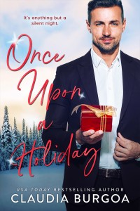 Once Upon A Holiday by Claudia Burgoa Release & Review