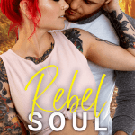 Rebel Soul by LK Farlow